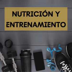 Nutrición y entrenamiento